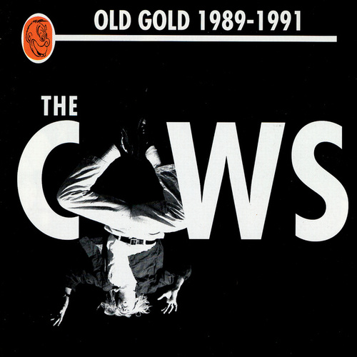 Old Gold (1989-91) by Cows