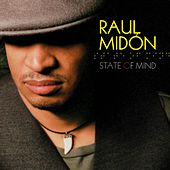 Play & Download State of Mind by Raul Midon | Napster