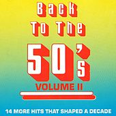 Play & Download Back To The 50's - Vol. 2 by Various Artists | Napster
