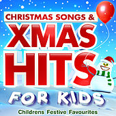 Play & Download Christmas Songs & Xmas Hits for Kids - Childrens Festive Favourites by Various Artists | Napster