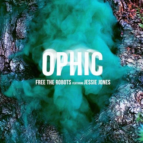 Ophic by Free The Robots