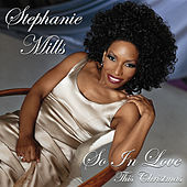 So In Love This Christmas by Stephanie Mills