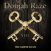 Play & Download The Eighth House by Doujah Raze | Napster