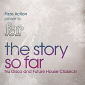 Play & Download Faze Action Presents FAR - The Story So Far by Various Artists | Napster