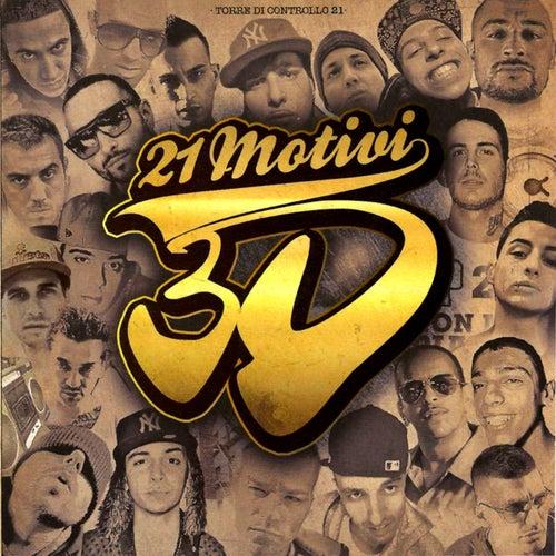 Play & Download 21 Motivi (3d Album - 21 Tracks Hip Hop - Rap) by 3D | Napster
