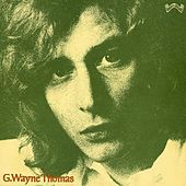G.Wayne Thomas by G. Wayne Thomas