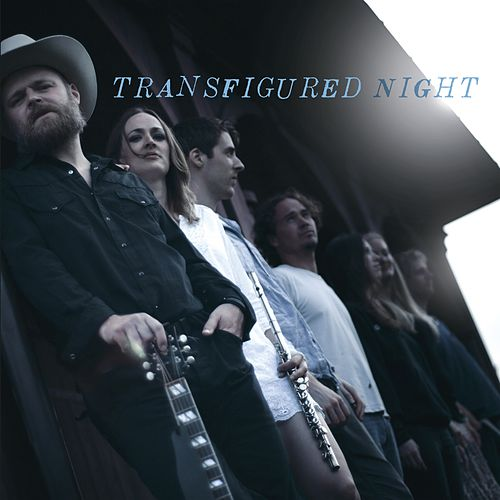 Transfigured Night by Transfigured Night