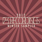 12-3 Recordings Winter Sampler 2012 by Various Artists