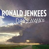 Days Away by Ronald Jenkees
