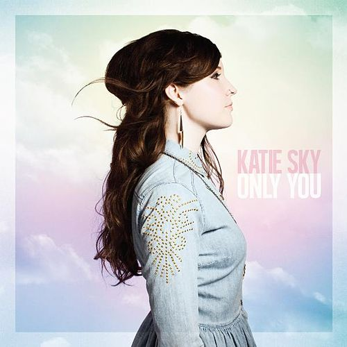 Play & Download Only You by Katie Sky   Napster