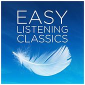 Easy Listening Classics by Various Artists