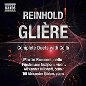 Play & Download Glière: Complete Duets with Cello by Various Artists | Napster