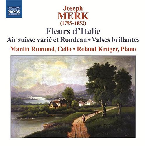 Play & Download Merk: Fleurs d'Italie by Martin Rummel | Napster