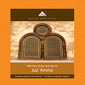 Play & Download Juz 'Amma - 30th Part of the Quran (Arabic Recitation With A Modern English Translation) by QuranNow | Napster