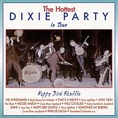 Play & Download The Hottest Dixie Party In Town Vol. 1 by Various Artists | Napster