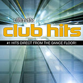 Play & Download Ultimate Club Hits by Various Artists | Napster