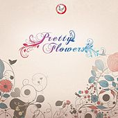 Pretty Flowers by Suthikant Music