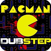 Play & Download Pacman Dubstep Rockstep (feat. Royalty Free Dubstep Beats) by Dubstep Kings | Napster