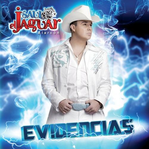 Evidencias by Saul 'El Jaguar' Alarcón