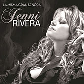 Play & Download La Misma Gran Señora by Jenni Rivera | Napster