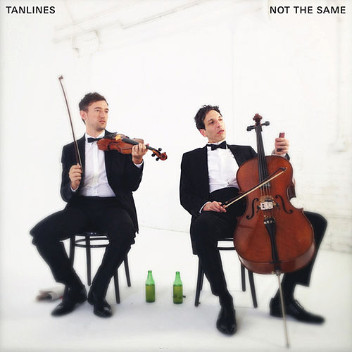 Play & Download Not The Same by Tanlines | Napster