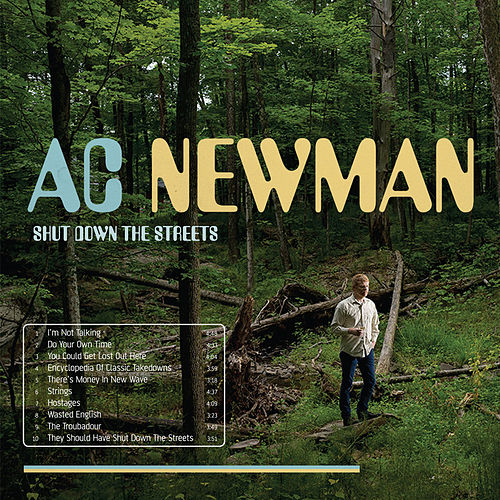 Shut Down The Streets by A.C. Newman