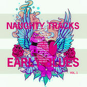 Naughty Tracks of Early Blues, Vol. 1 (Remastered) by Various Artists