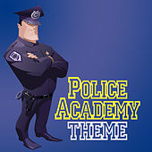 Play & Download Police Academy Theme by London Music Works | Napster