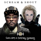 Scream & Shout by Will.i.am