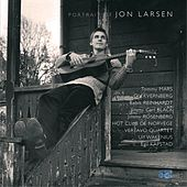 Play & Download A Portrait Of by Jon Larsen | Napster