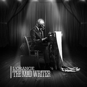 Play & Download The Mad Writer by L'Orange | Napster