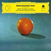 Play & Download What Is Guru / Aloha - EP by Renaissance Man | Napster