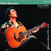 A la carte (Compilation) by Pierre Bensusan