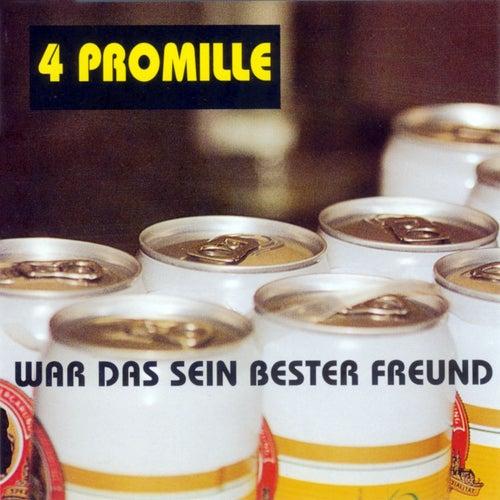 Play & Download War das sein bester Freund by 4 Promille | Napster
