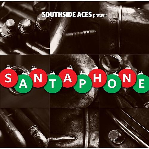 Play & Download Santaphone by Southside Aces | Napster