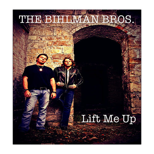 Play & Download Lift Me Up (Music from the TV show Sons Of Anarchy) by The Bihlman Bros. | Napster