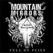Play & Download Full of Flies (Alternate Sandman Mix) by Mountain Mirrors | Napster