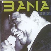 Play & Download Best of Bana from Cabo Verde (Classiques du Cap Vert) by Bana | Napster