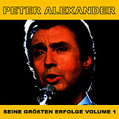 Play & Download Seine Grossten Erfolge, Vol. 1 by Peter Alexander | Napster