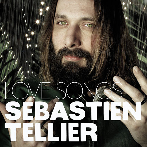 Play & Download Love Songs by Sebastien Tellier | Napster