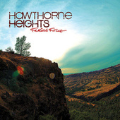 Fragile Future by Hawthorne Heights
