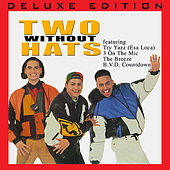 Two Without Hats (Deluxe Edition) by Two Without Hats