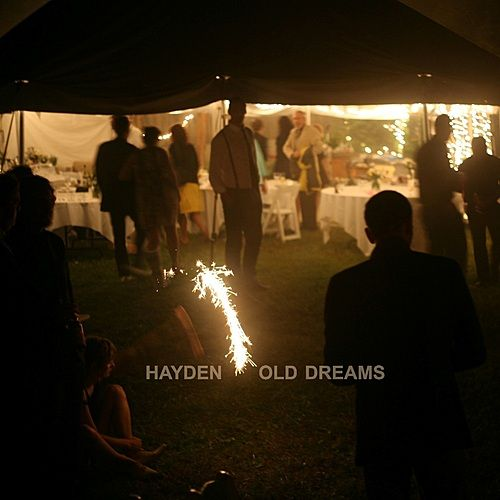 Play & Download Old Dreams  - Single by Hayden | Napster