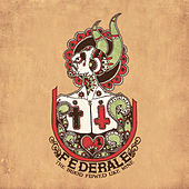 Play & Download The Blood Flowed Like Wine by Federale | Napster