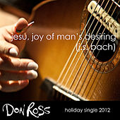 Jesu, Joy of Man's Desiring by Don Ross