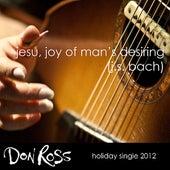 Play & Download Jesu, Joy of Man's Desiring by Don Ross | Napster