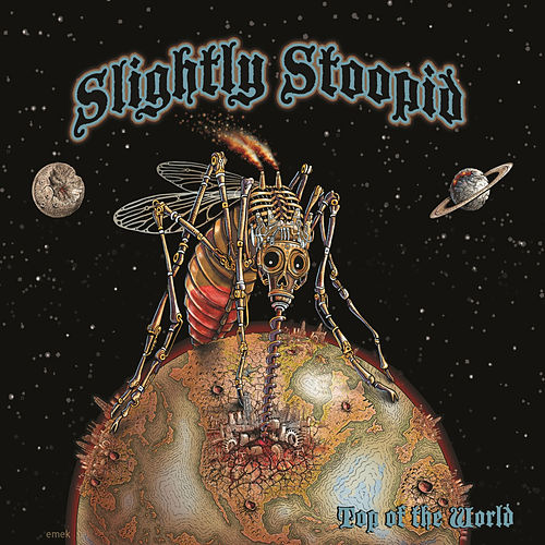 Play & Download Top Of The World (Alt Mix) - Single by Slightly Stoopid | Napster