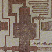 Play & Download Oxford Collapse by Oxford Collapse | Napster