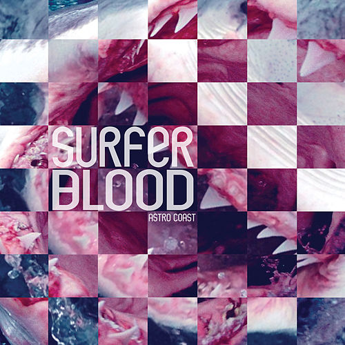 Play & Download Astro Coast by Surfer Blood | Napster