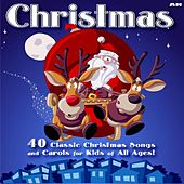 40 Classic Children's Christmas Songs and Carols for Kids of All Ages by Christmas Songs For Kids